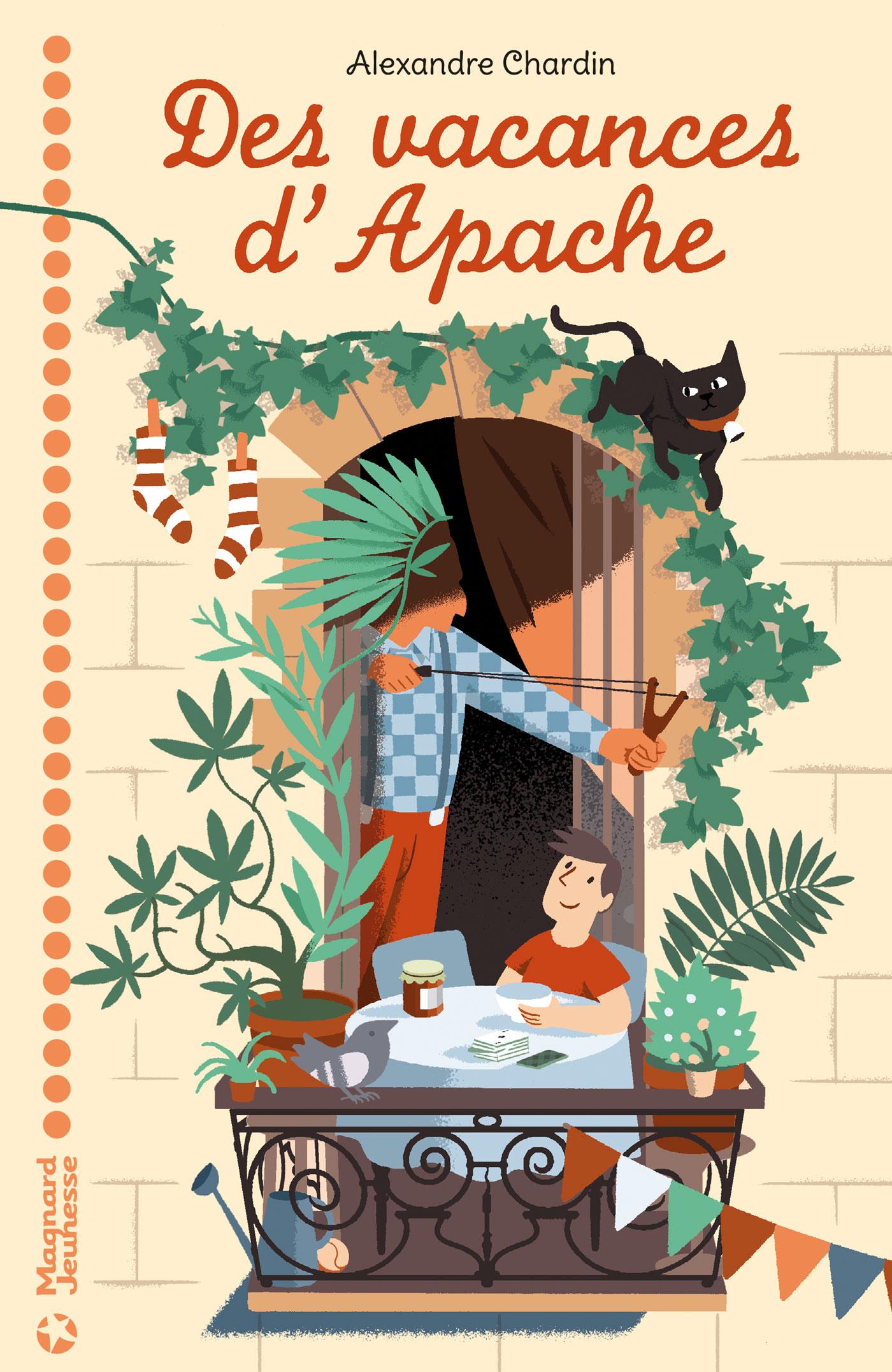 Des vacances d'Apache de Alexandre Chardin - Editions Magnard jeunesse, mars 2017