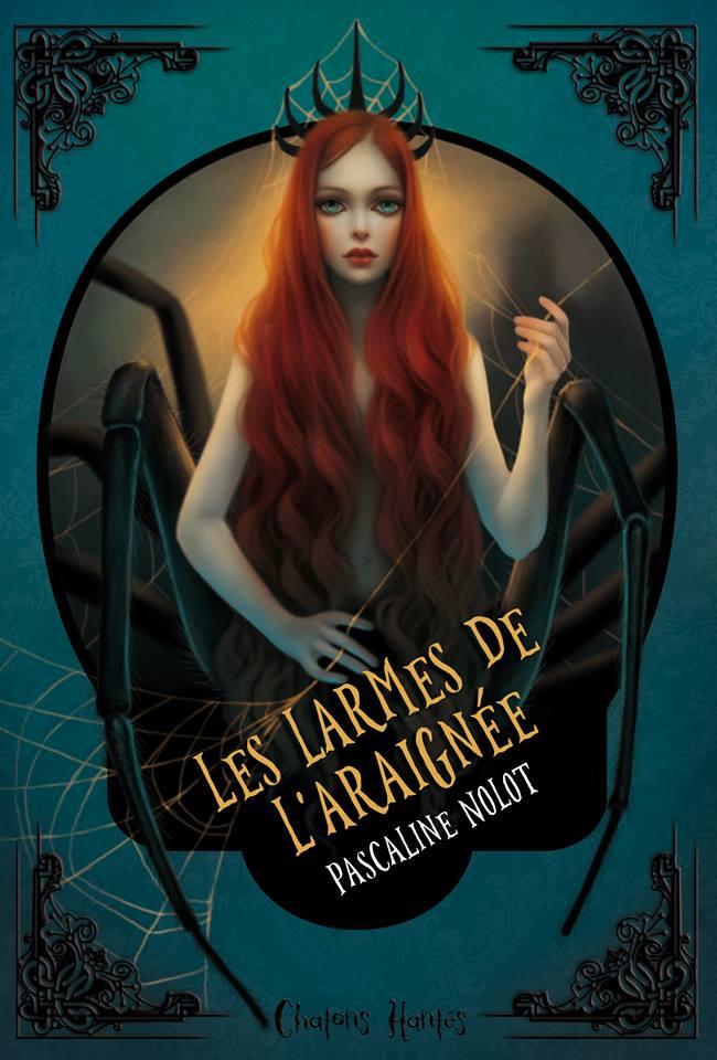 Les larmes de l'araignée de Pascaline nolot - Editions du Chat Noir, avril 2017
